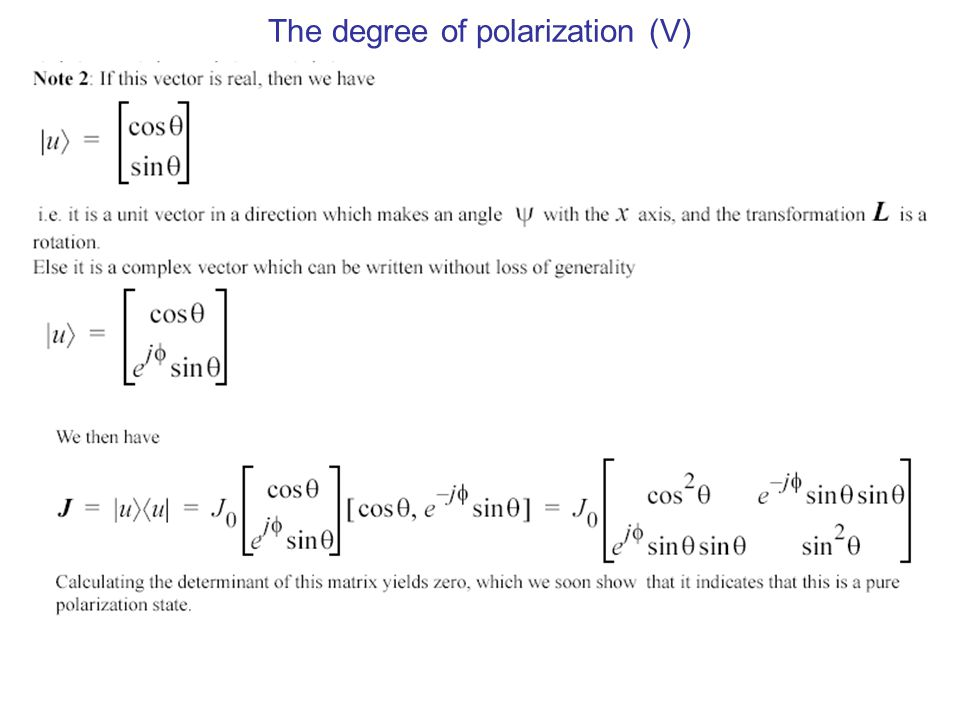 The degree of polarization (V)