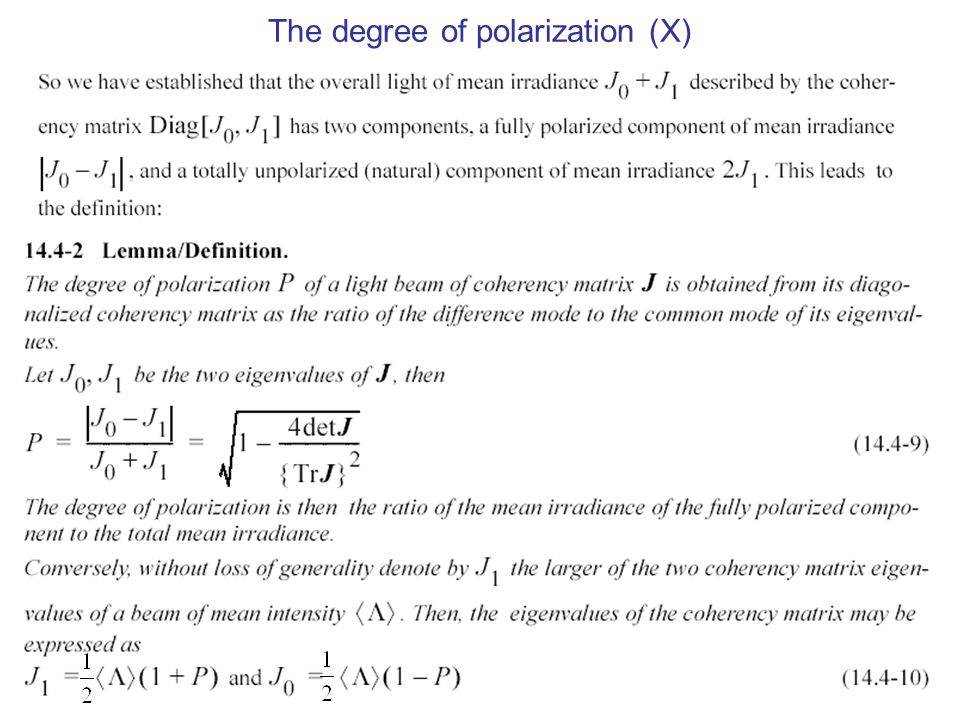 The degree of polarization (X)