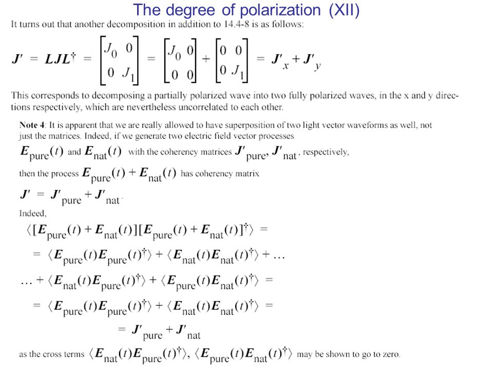 The degree of polarization (XII)