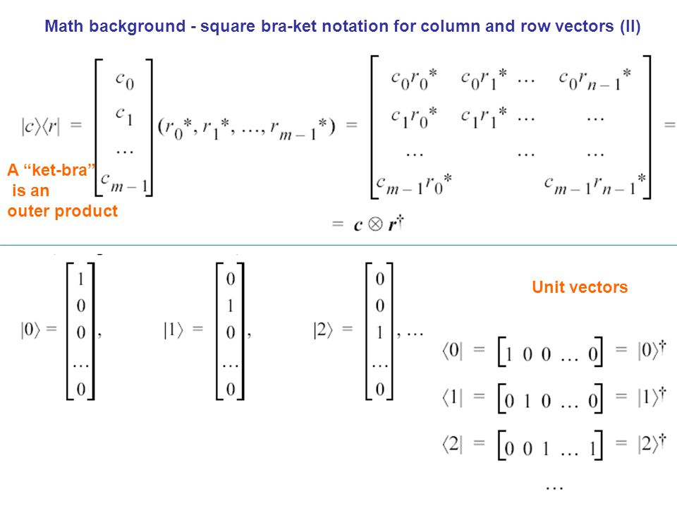 Math background - square bra-ket notation for column and row vectors (II)