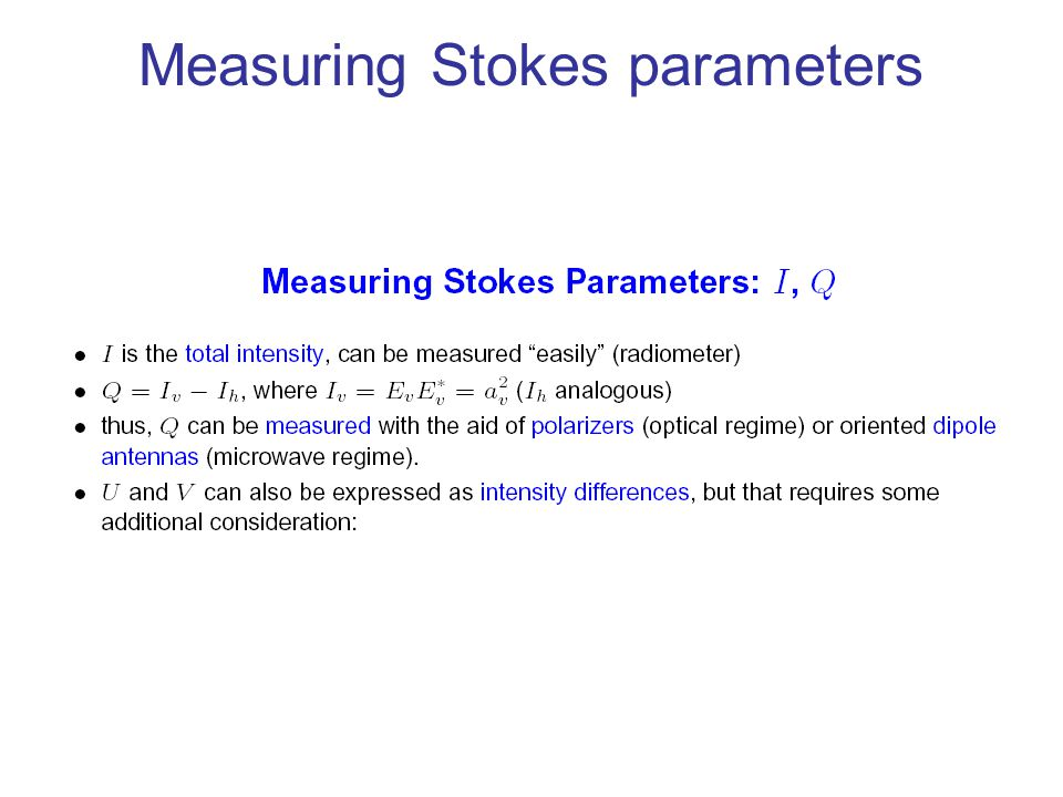 Measuring Stokes parameters
