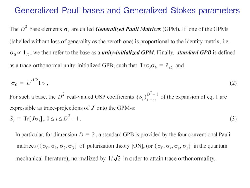 Generalized Pauli bases and Generalized Stokes parameters