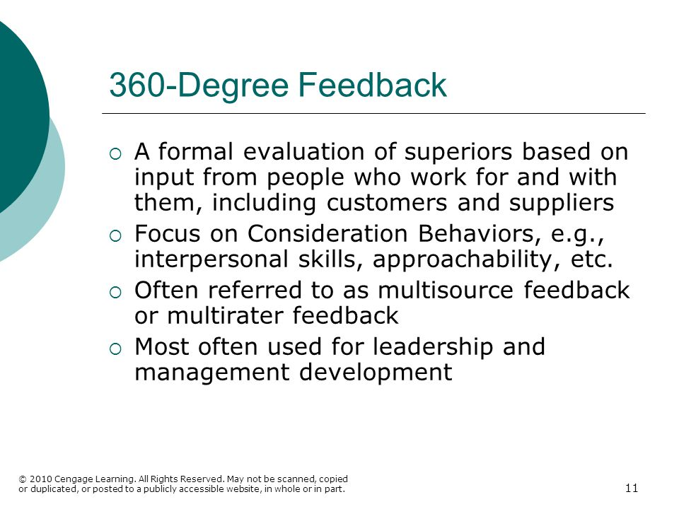 360-Degree Feedback A formal evaluation of superiors based on input from people who work for and with them, including customers and suppliers.
