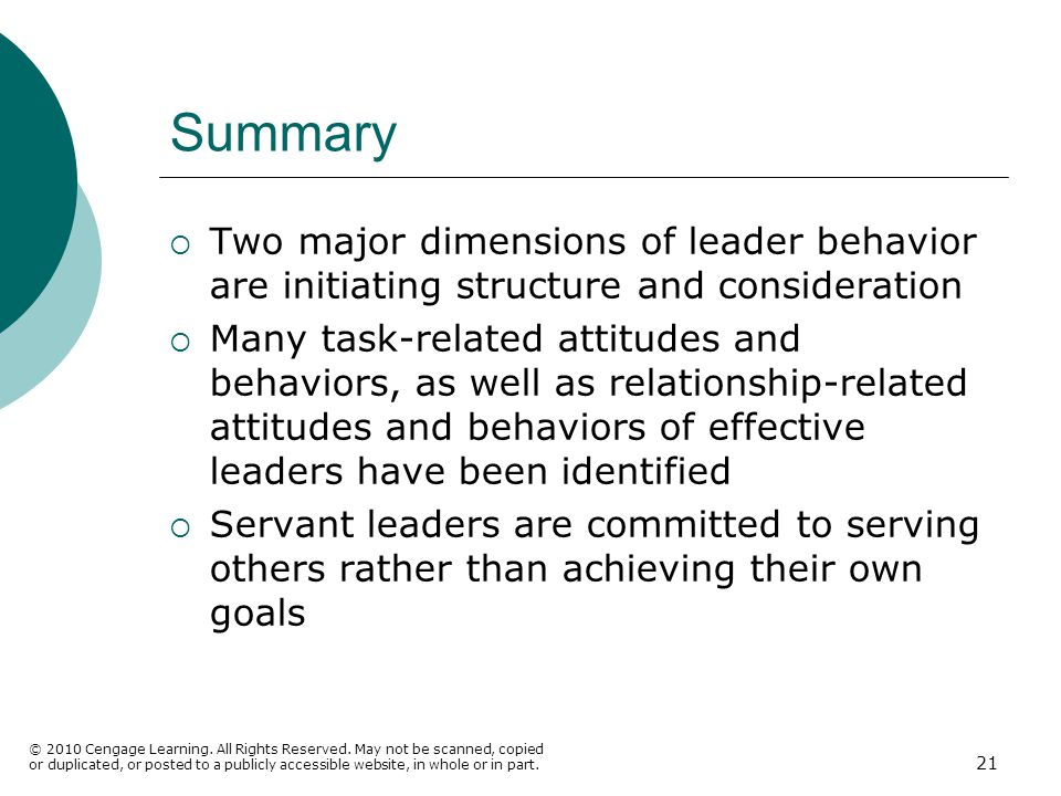 Summary Two major dimensions of leader behavior are initiating structure and consideration.