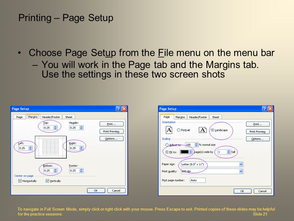 Choose Page Setup from the File menu on the menu bar