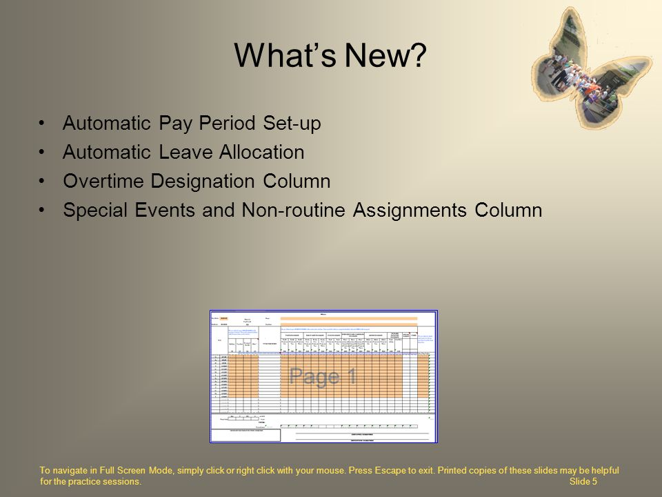 What's New Automatic Pay Period Set-up Automatic Leave Allocation