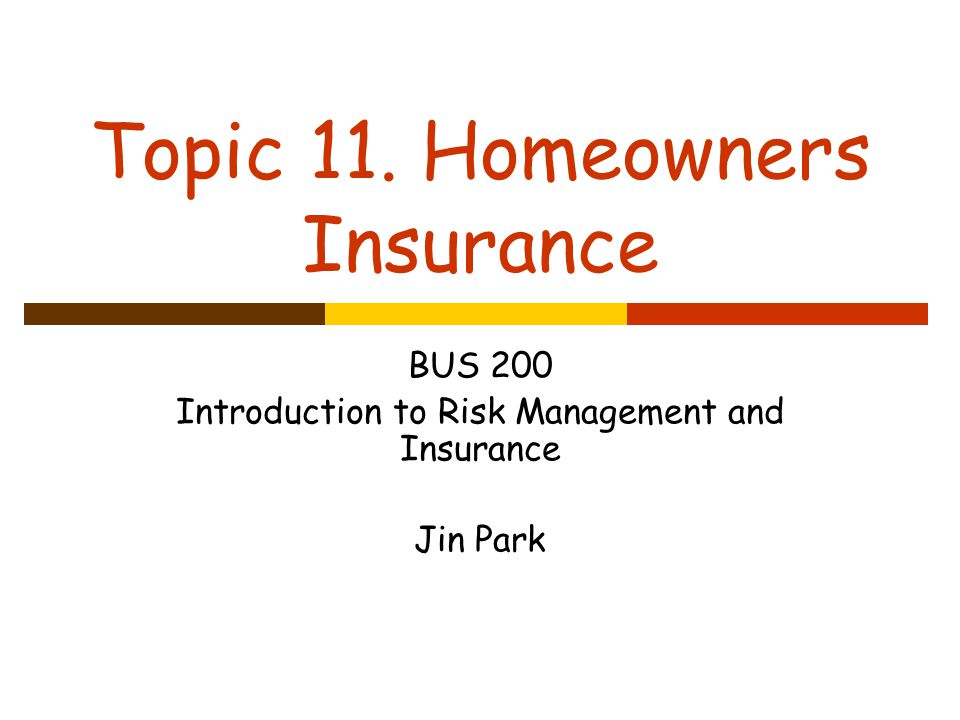 Topic 11 Homeowners Insurance Ppt Download