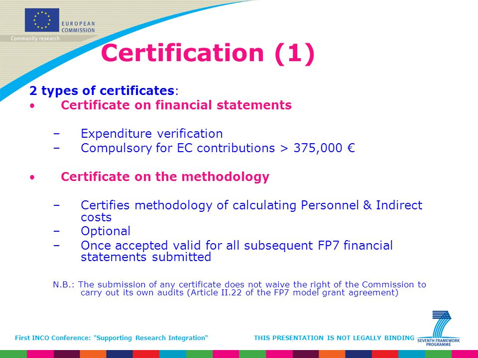 Certification (1) 2 types of certificates: