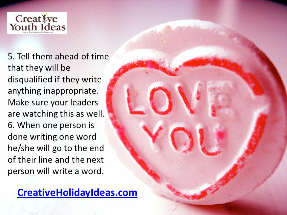 CreativeHolidayIdeas.com 5. Tell them ahead of time that they will be