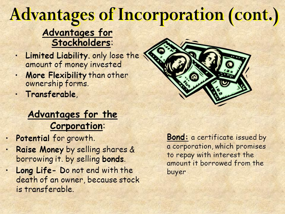 Advantages of Incorporation (cont.)