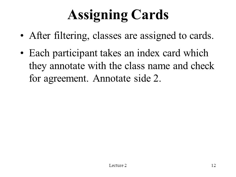 Assigning Cards After filtering, classes are assigned to cards.