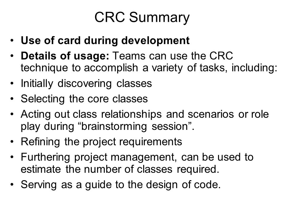 CRC Summary Use of card during development