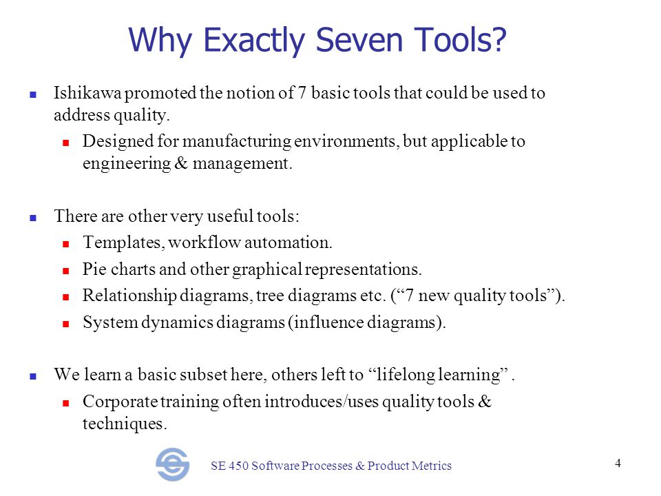 Why Exactly Seven Tools