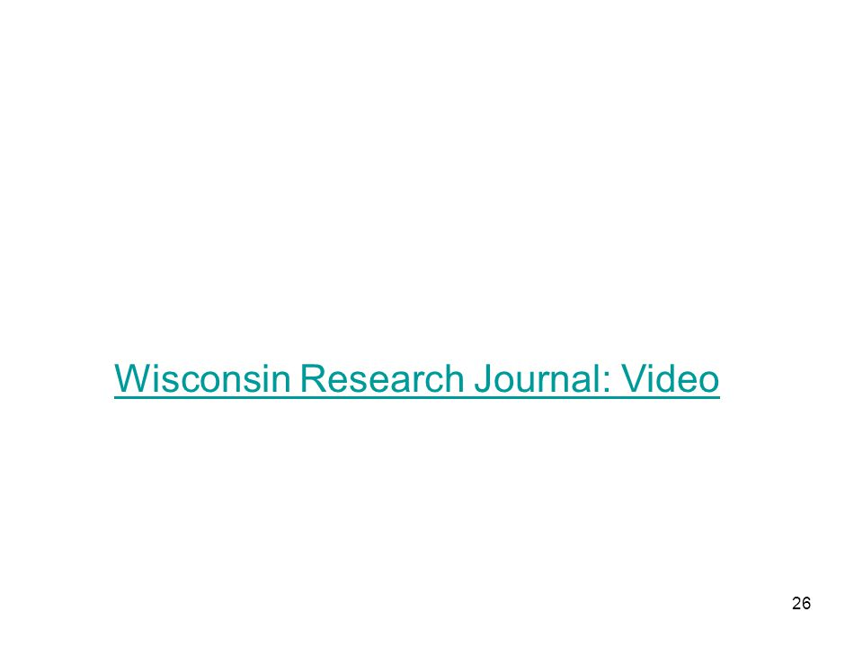 Wisconsin Research Journal: Video