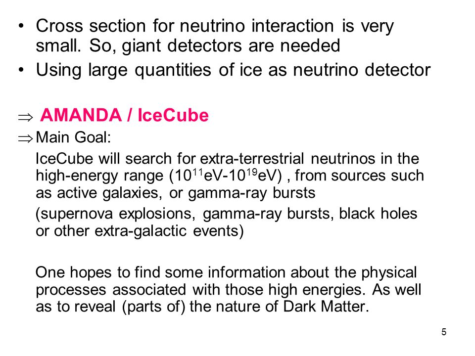 Using large quantities of ice as neutrino detector