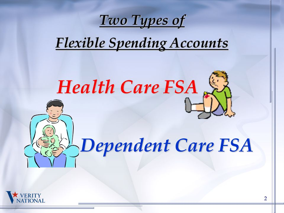 Two Types of Flexible Spending Accounts
