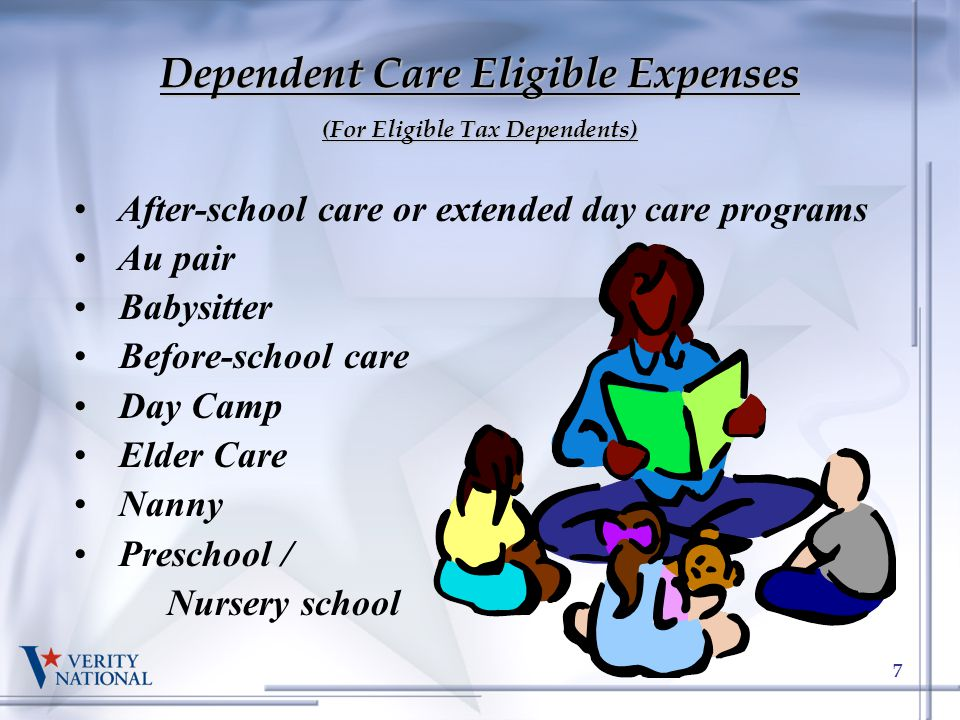 Dependent Care Eligible Expenses (For Eligible Tax Dependents)