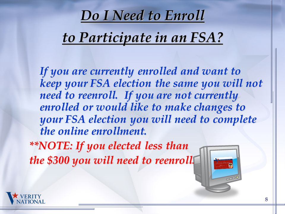 Do I Need to Enroll to Participate in an FSA