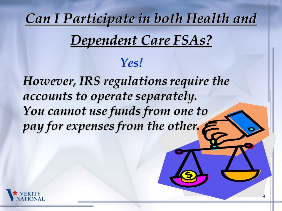 Can I Participate in both Health and Dependent Care FSAs