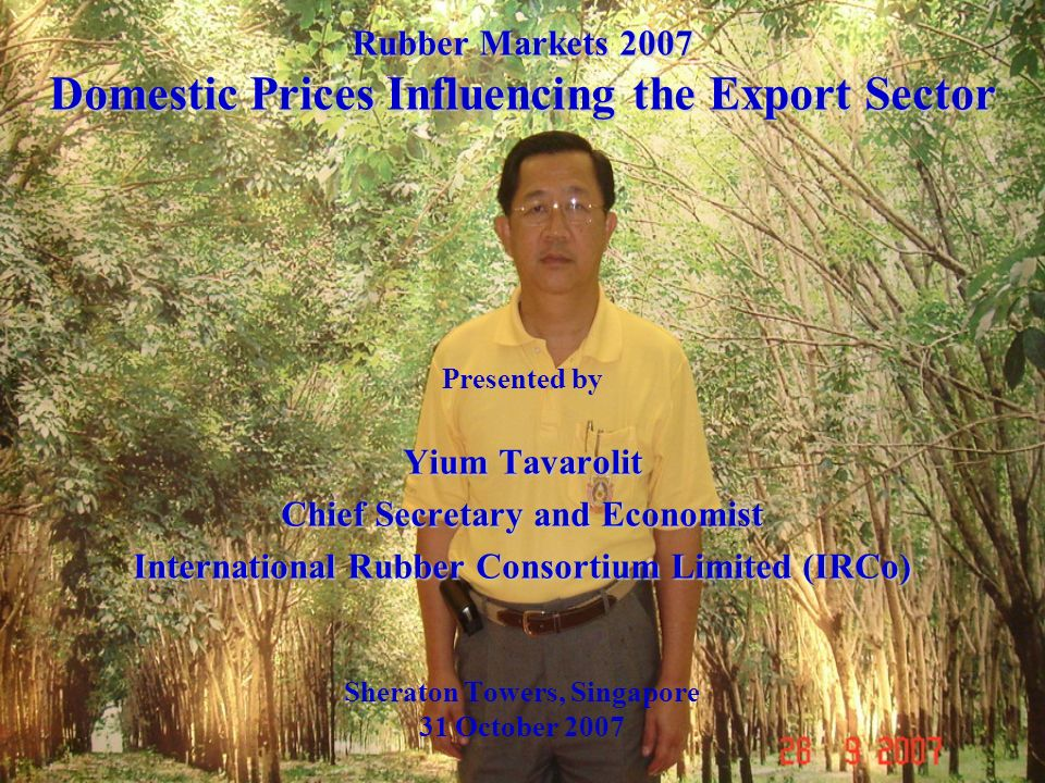 Rubber Markets 2007 Domestic Prices Influencing the Export Sector
