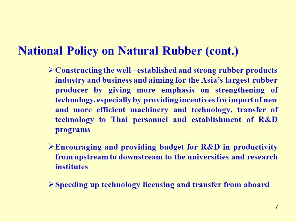 National Policy on Natural Rubber (cont.)