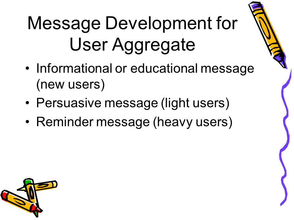 Message Development for User Aggregate