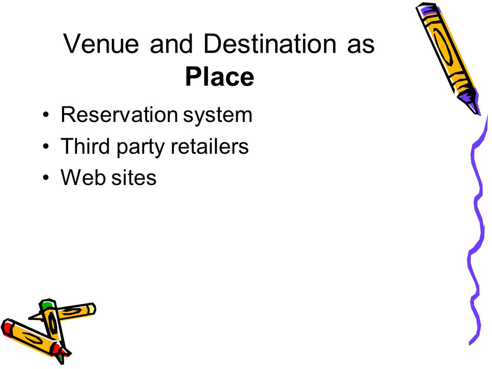 Venue and Destination as Place