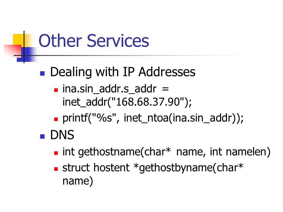 Other Services Dealing with IP Addresses DNS