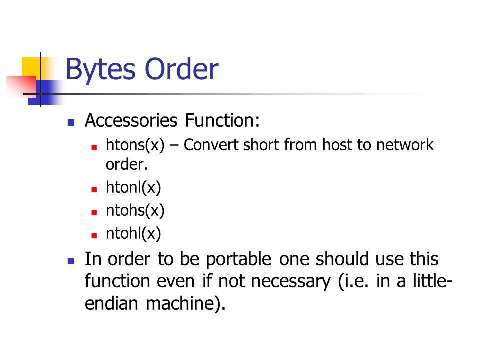 Bytes Order Accessories Function: