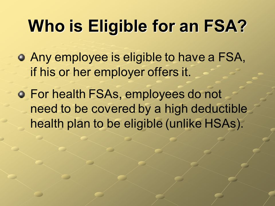 Who is Eligible for an FSA