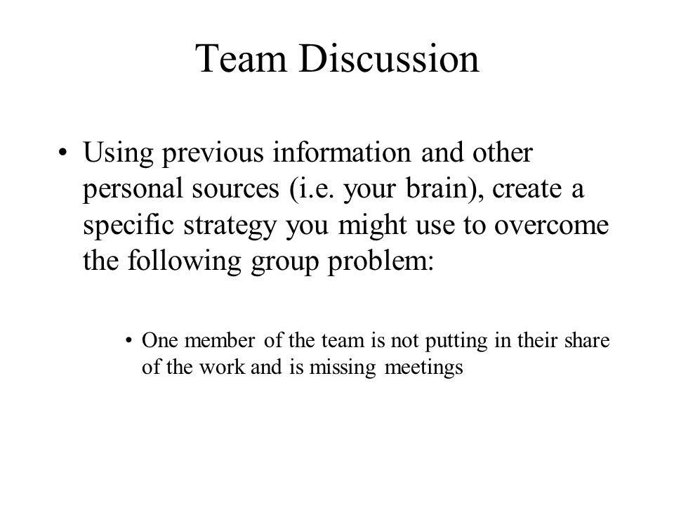 Team Discussion