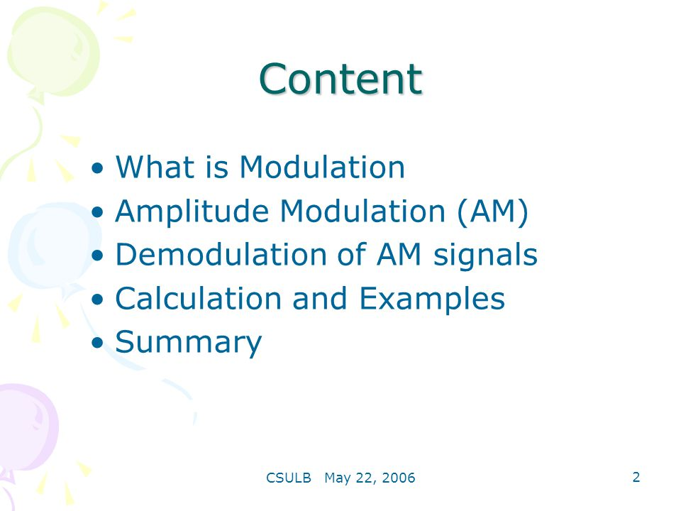 Content What is Modulation Amplitude Modulation (AM)