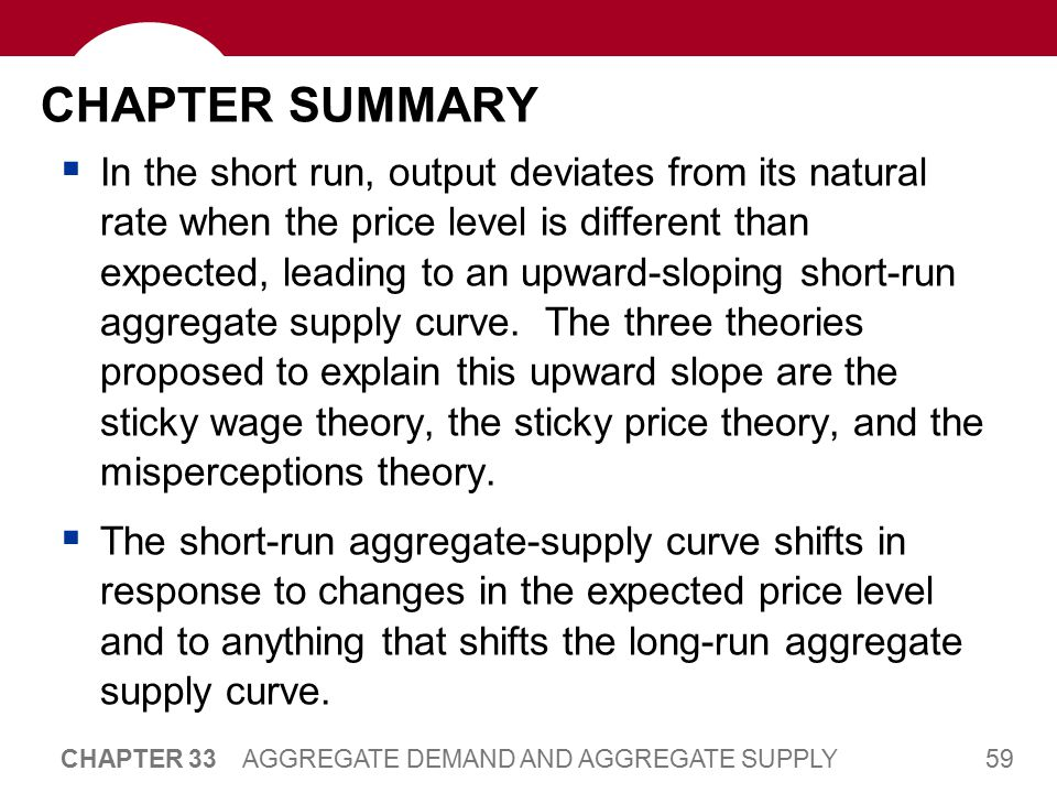 CHAPTER SUMMARY Economic fluctuations are caused by shifts in aggregate demand and aggregate supply.