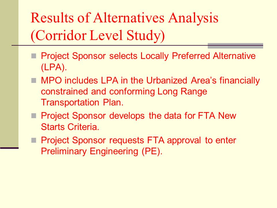 Results of Alternatives Analysis (Corridor Level Study)