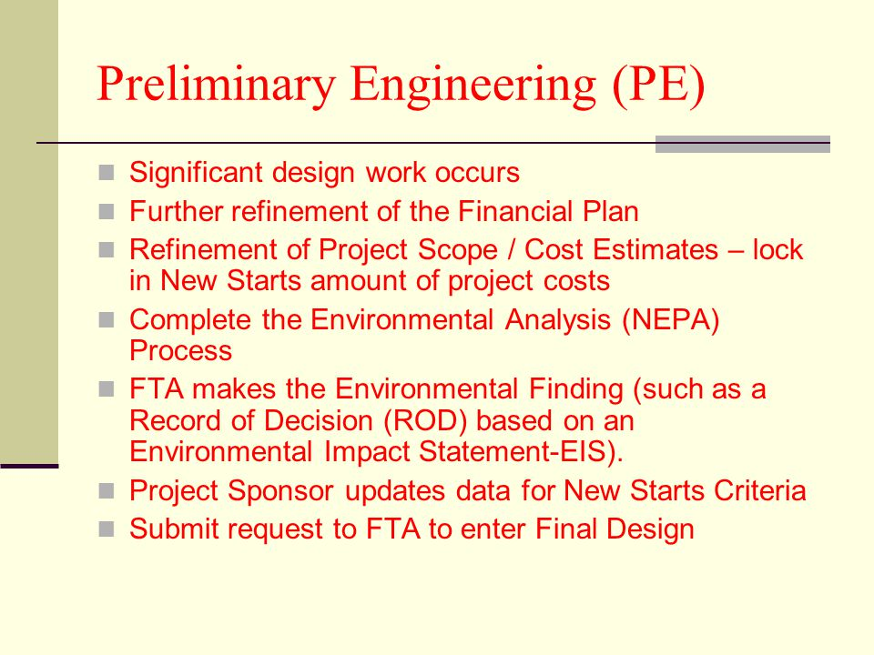 Preliminary Engineering (PE)