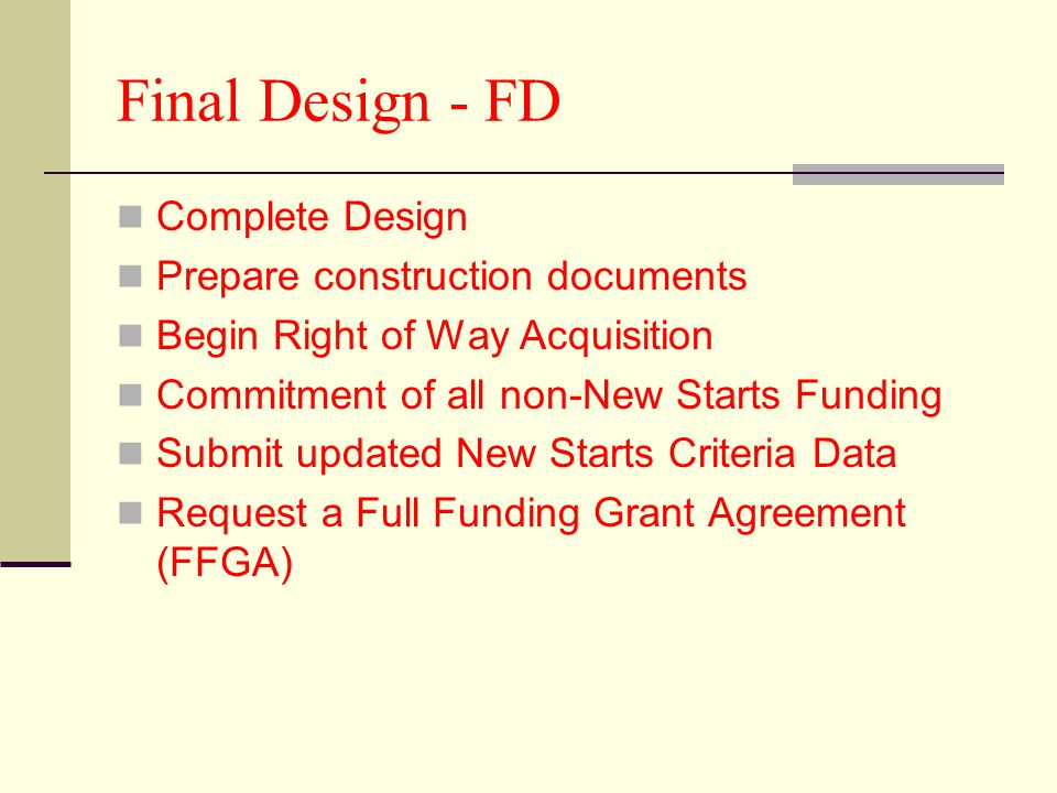 Final Design - FD Complete Design Prepare construction documents