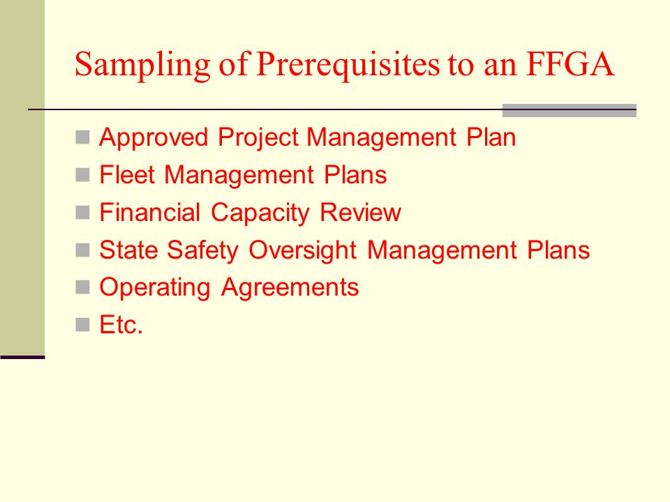 Sampling of Prerequisites to an FFGA