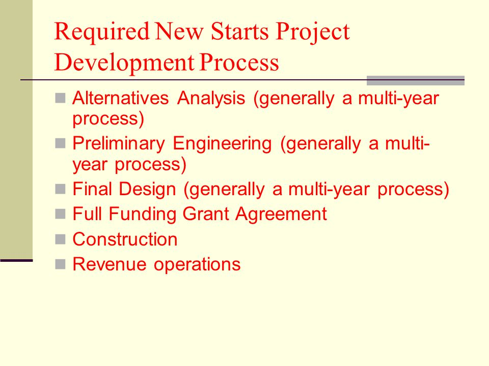 Required New Starts Project Development Process
