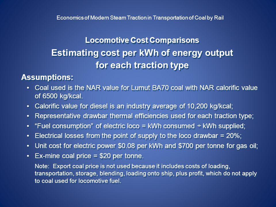Economics of Steam Traction for the Transportation of Coal
