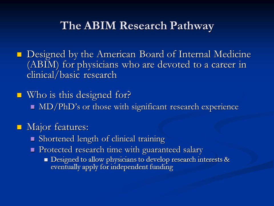 ABIM Research Pathway -Applying for Residency