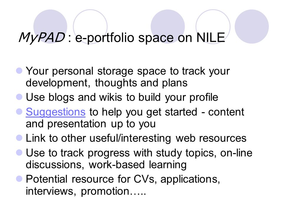MyPAD : e-portfolio space on NILE