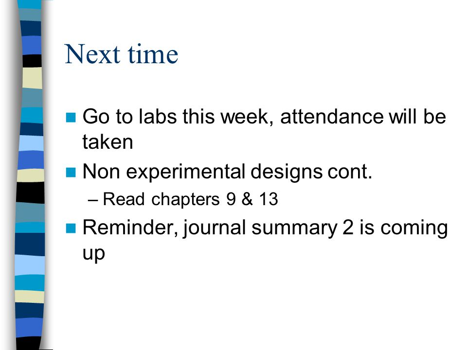 Next time Go to labs this week, attendance will be taken