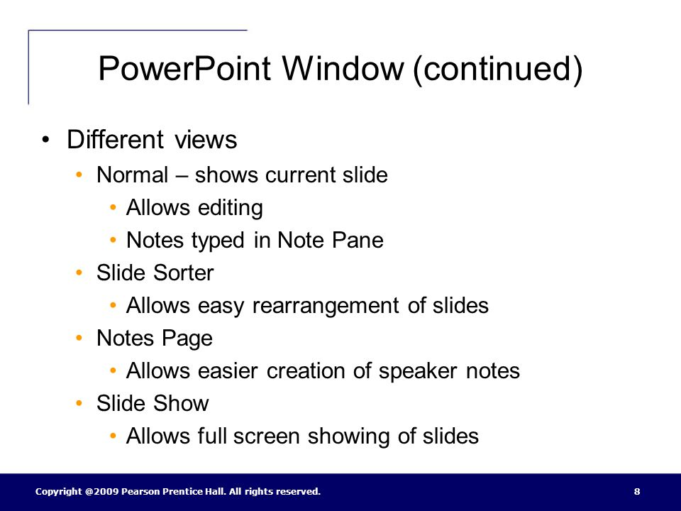 PowerPoint Window (continued)