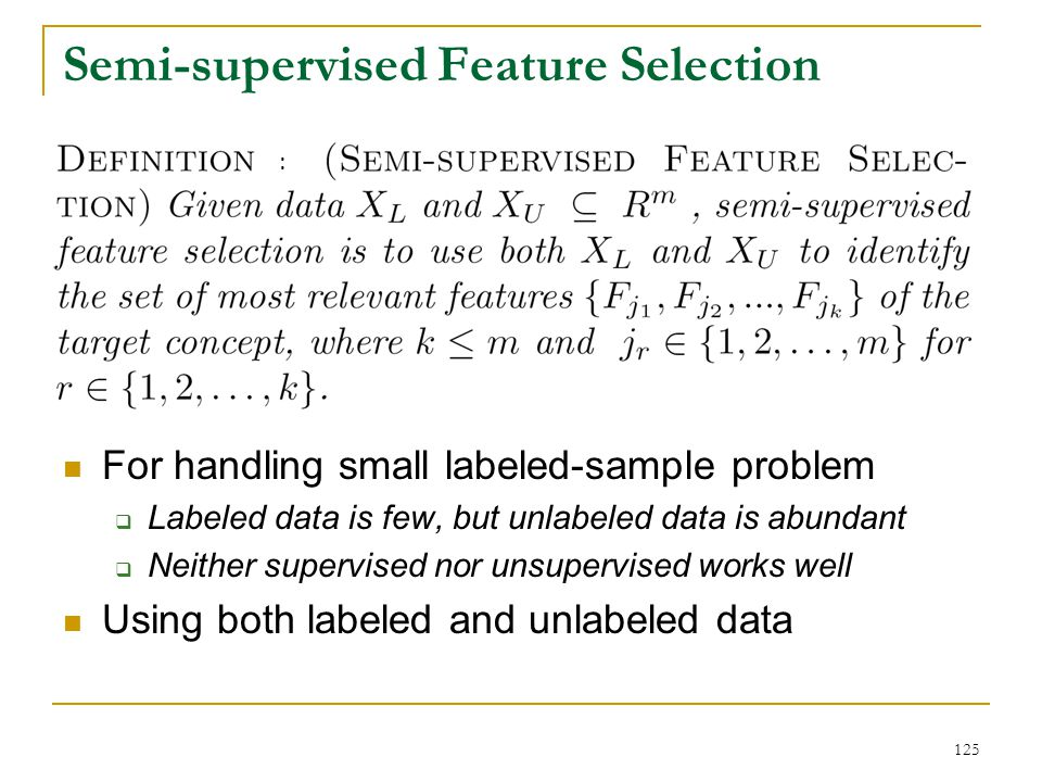 Semi-supervised Feature Selection