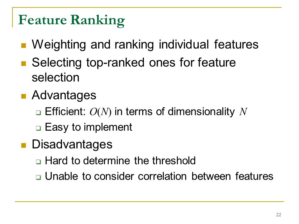 Feature Ranking Weighting and ranking individual features