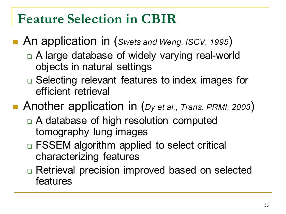 Feature Selection in CBIR