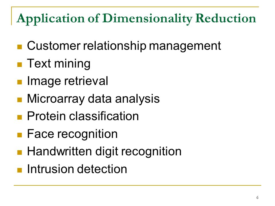 Application of Dimensionality Reduction
