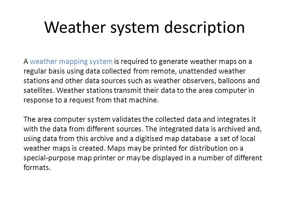 Weather system description