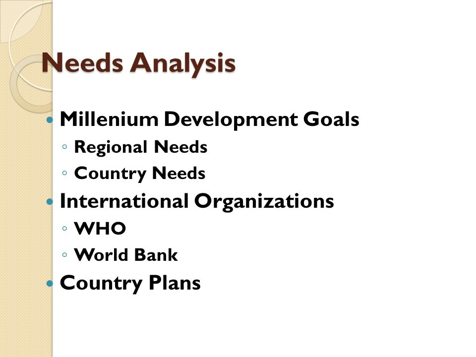 Needs Analysis Millenium Development Goals International Organizations