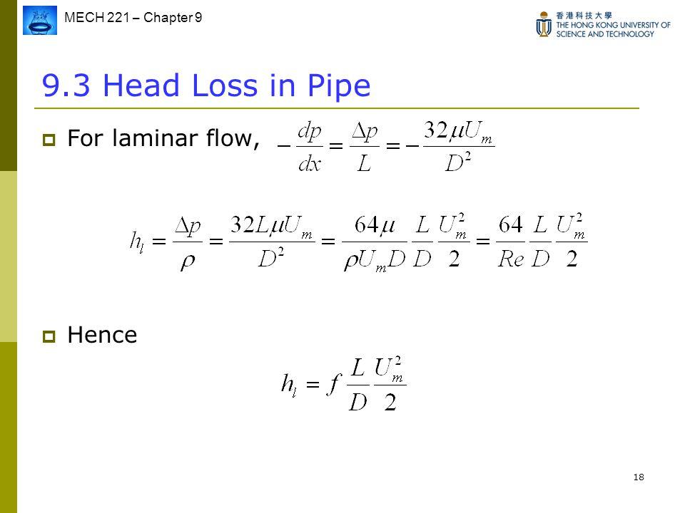 MECH 221 FLUID MECHANICS (Fall 06/07) Chapter 9: FLOWS IN PIPE - ppt